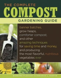The Complete Compost Gardening Guide 0 9781580177023 1580177026
