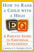How to Raise a Child with a High EQ 0 9780060928919 0060928913