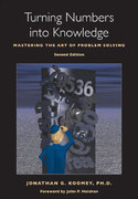 Turning Numbers into Knowledge 2nd Edition 9780970601926 0970601921