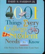 1001 Things Every College Student Needs to Know 1st Edition 9781404104341 1404104348