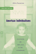 American Individualisms 1st Edition 9781403964809 1403964807