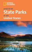 National Geographic Guide to the State Parks of the United States, 3rd Edition 3rd edition 9781426202513 1426202512