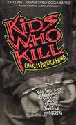 Kids Who Kill 0 9780380715251 0380715252