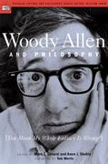Woody Allen and Philosophy 0 9780812694536 0812694538