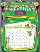 Beginning Manuscript Handwriting, Grade K 1st Edition 9780768207002 0768207002
