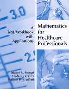 Mathematics for Healthcare Professionals 1st edition 9781594603204 1594603200