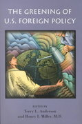 The Greening of U.S. Foreign Policy 0 9780817998622 0817998624