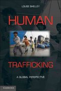 Human Trafficking 1st Edition 9780521130875 0521130875
