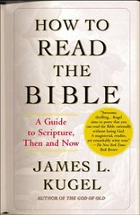 How to Read the Bible 1st Edition 9780743235877 0743235878