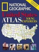 National Geographic United States Atlas for Young Explorers 0 9780792268406 0792268407