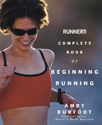 Runner's World Complete Book of Beginning Running 0 9781594860225 159486022X