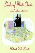 Shades of Monte Christo and Other Short Stories 0 9781411604841 1411604849
