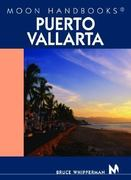 Moon Handbooks Puerto Vallarta 6th edition 9781566917186 1566917182