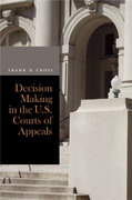 Decision Making in the U.S. Courts of Appeals 1st Edition 9780804757133 0804757135