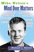 Mike Nelson's Mind over Matters 0 9780060936143 0060936142
