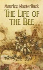 The Life of the Bee 0 9780486451435 0486451437
