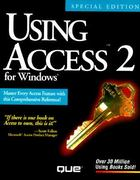 Using Access 2 for Windows 2nd edition 9781565296282 1565296281