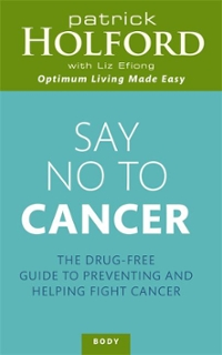 Say No to Cancer 1st edition 9780749954116 0749954116