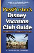 PassPorter's Disney Vacation Club Guide 0 9781587710872 1587710870