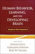 Human Behavior, Learning, and the Developing Brain 1st edition 9781606239667 160623966X