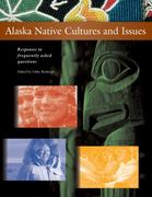 Alaska Native Cultures and Issues 2nd Edition 9781602230910 1602230919