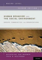 Human Behavior and the Social Environment, Macro Level 2nd Edition 9780199740574 0199740577