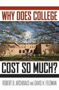 Why Does College Cost So Much 1st Edition 9780199744503 0199744505