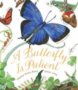 A Butterfly Is Patient 0 9780811864794 0811864790