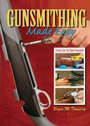Gunsmithing Made Easy 0 9781616080778 1616080779
