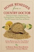 Home Remedies from a Country Doctor 1st edition 9781602399730 1602399735