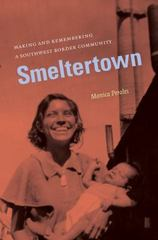 Smeltertown 1st Edition 9780807871461 080787146X