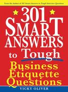 301 Smart Answers to Tough Business Etiquette Questions 0 9781616081416 1616081414