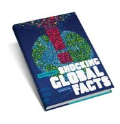 The Little Book of Shocking Global Facts 0 9781906863067 1906863067