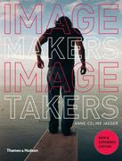 Image Makers, Image Takers 2nd edition 9780500288924 0500288925