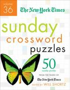 The New York Times Sunday Crossword Puzzles Volume 36 1st edition 9780312654313 0312654316