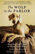 The Wolf in the Parlor 1st Edition 9781429927772 1429927771