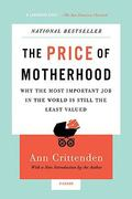 The Price of Motherhood 1st Edition 9780312655402 0312655401