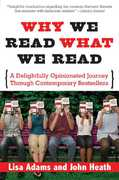 Why We Read What We Read 1st edition 9781402210549 140221054X