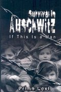 Survival in Auschwitz 1st Edition 9789562915304 9562915301