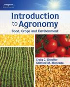 Introduction to Agronomy: Food, Crops, and Environment 1st edition 9781418050375 1418050377