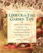 1,001 Old-Time Garden Tips 0 9780875969176 0875969178