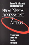From Needs Assessment to Action 1st Edition 9780761909323 076190932X