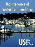 Maintenance of Waterfront Facilities 0 9781410219756 1410219755