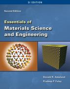 Essentials of Materials Science & Engineering - SI Version 2nd Edition 9781111780944 1111780943