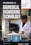 Introduction to Biomedical Engineering Technology 1st edition 9780849385339 0849385334