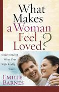 What Makes a Woman Feel Loved? 0 9780736921336 0736921338