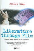 Literature Through Film 1st edition 9781405102872 140510287X