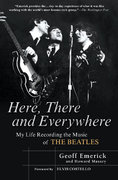 Here, There and Everywhere 1st Edition 9781592402694 1592402690