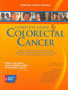 American Cancer Society's Complete Guide to Colorectal Cancer 1st edition 9780944235553 0944235557
