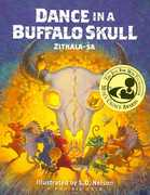 Dance in a Buffalo Skull 0 9780977795529 0977795527